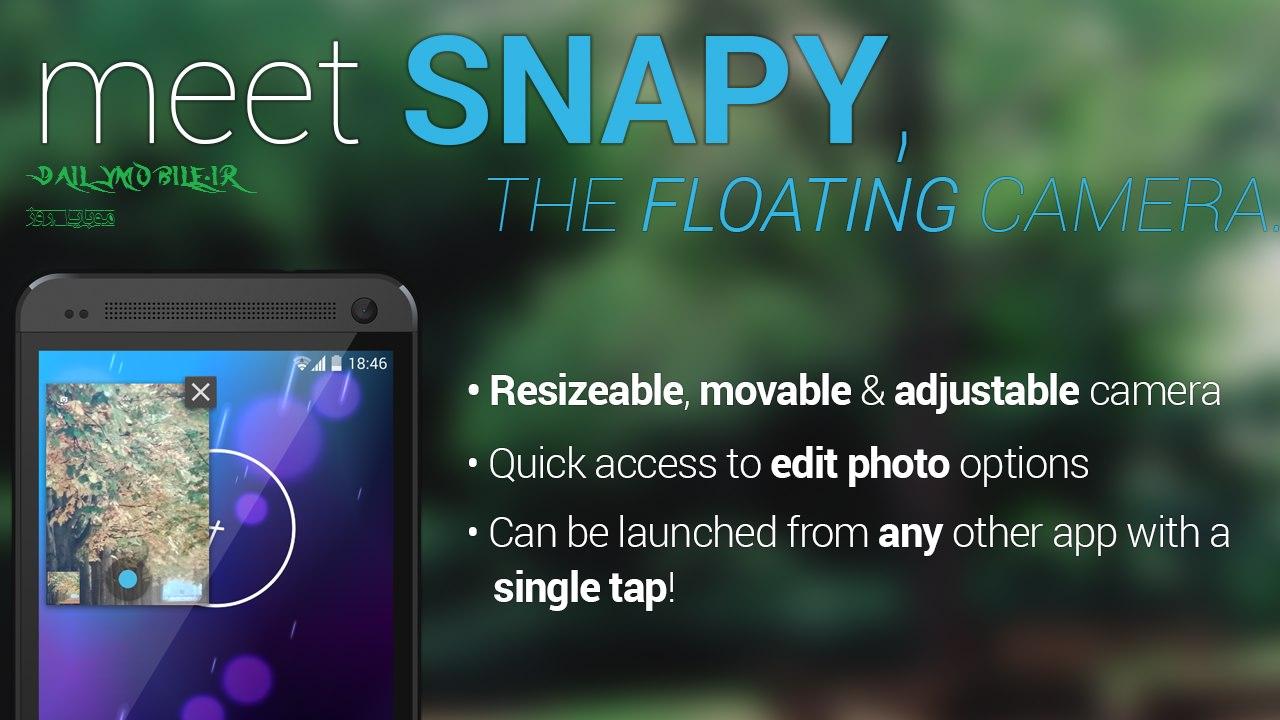 دانلود برنامه دوربین شناور برای اندروید Snapy, The Floating Camera