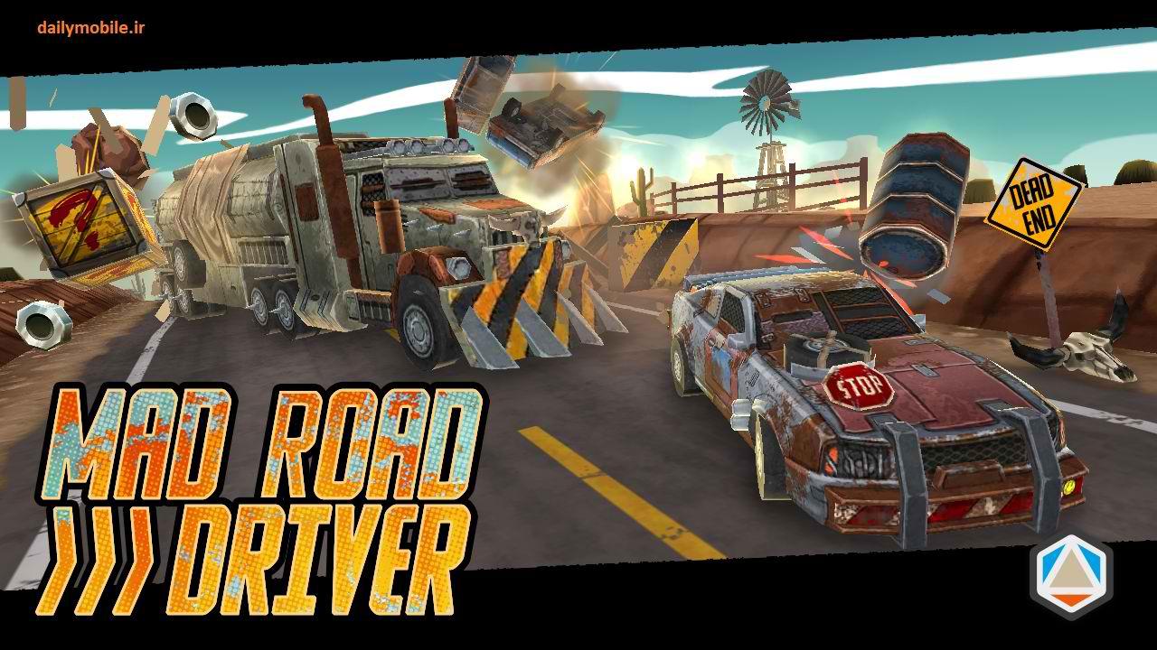 دانلود بازی راننده ی دیوانه جاده برای اندروید Mad Road Driver