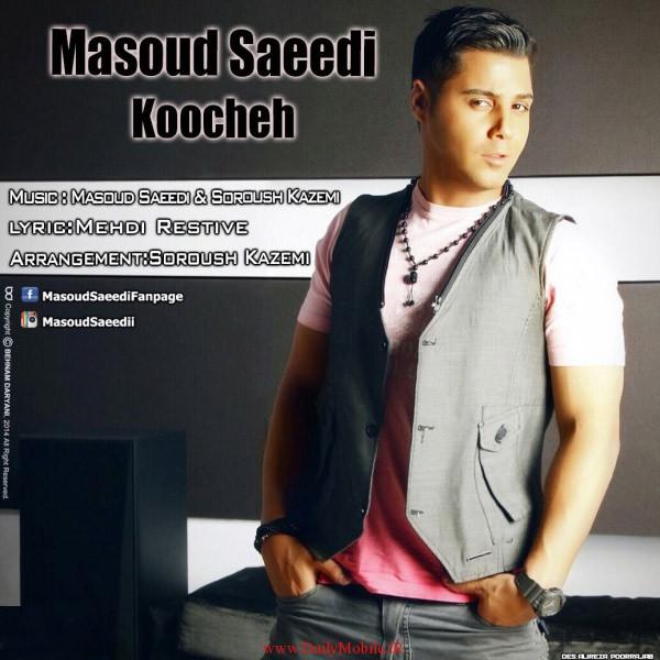 Masoud Saeedi - Koochehکوچه