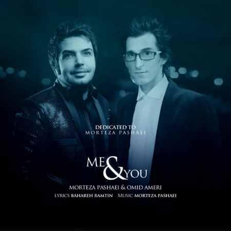 Morteza Pashaei & Omid Ameri - Mano To