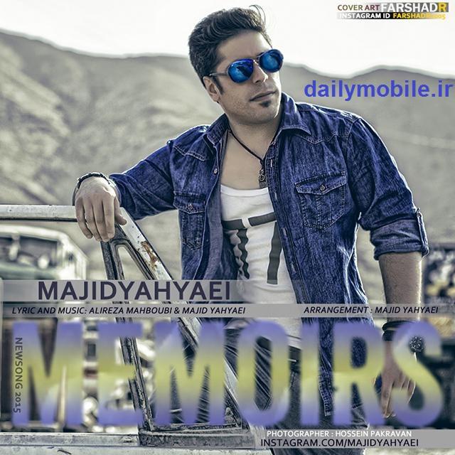 Majid Yahyaei - Khaterat