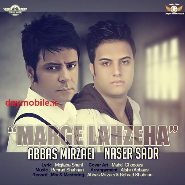 Naser Sadr Ft_ Abbas Mirzaei - Marge Lahzeha