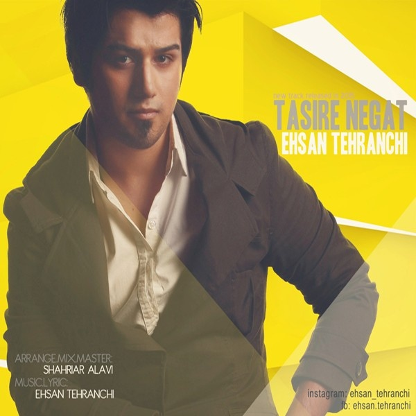 Ehsan Tehranchi - Tasire Negat