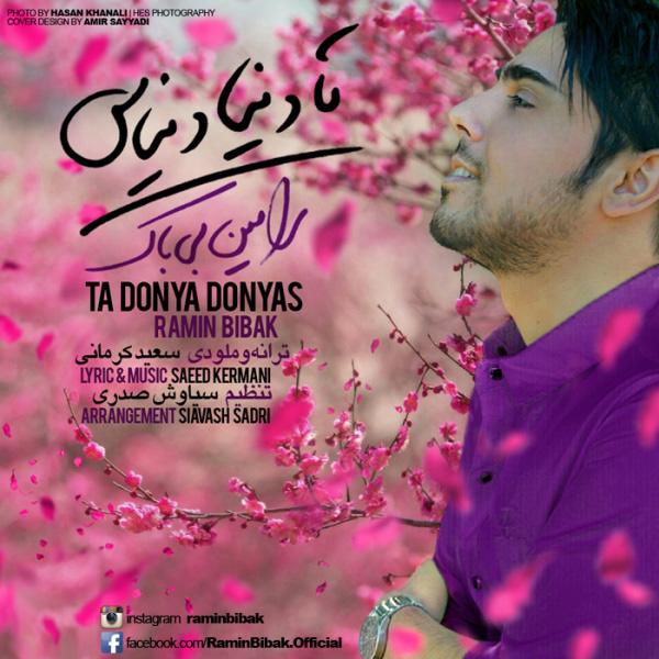 Ramin Bibak - Ta Donya Donyast