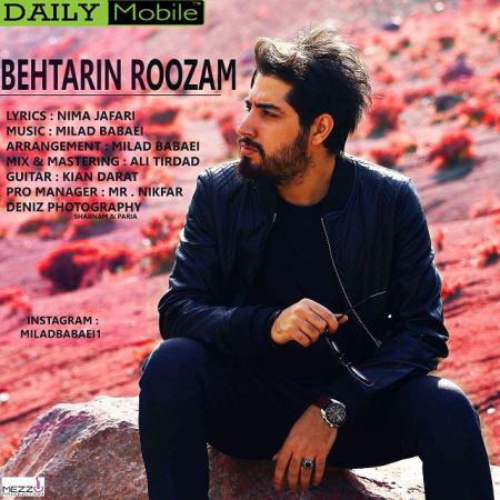 Milad Babaei - Behtarin Roozam