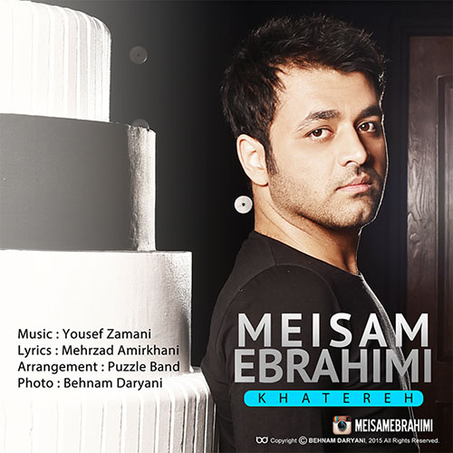 دانلود آهنگ جدید میثم ابراهیمی به نام خاطره