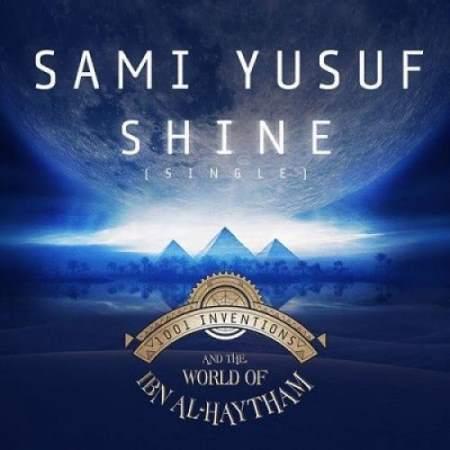 دانلود آهنگ جدید سامی یوسف به نام Shine