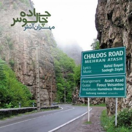Mehran-Atash-Jadeh-Chaloos