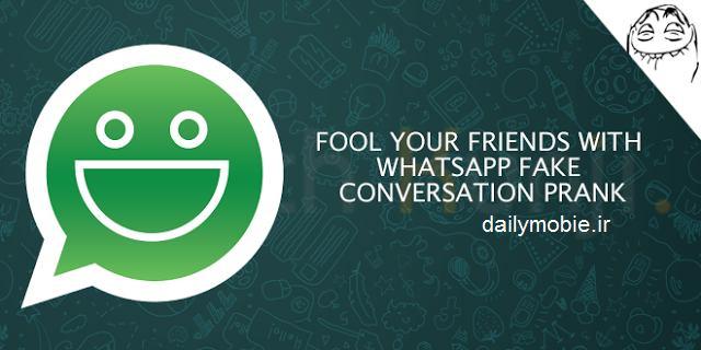 دانلود برنامه اندروید ساخت چت تقلبی واتساپ WhatsFake Pro (Ad free)