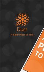 دانلود مسنجر فوق العاده امن داست اندروید Dust - a safer place to text