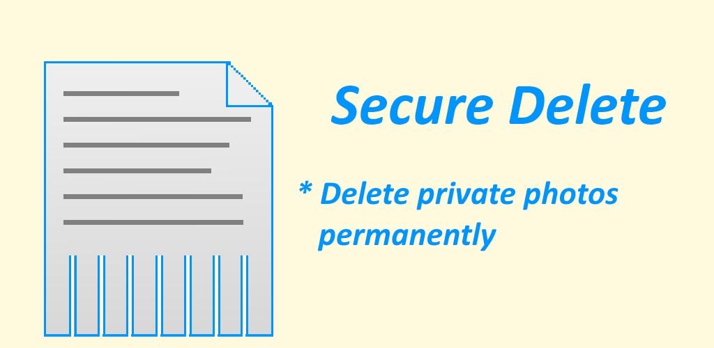 دانلود برنامه حذف غیرقابل بازیابی اطلاعات اندروید Secure delete Pro
