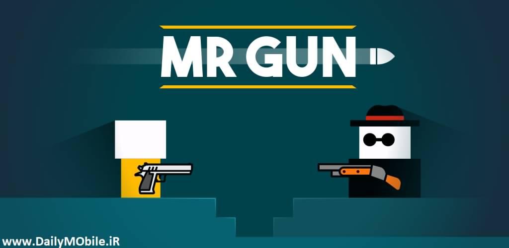 دانلود بازی جدید اندروید آقای تفنگدار Mr Gun با لینک مستقیم و رایگان