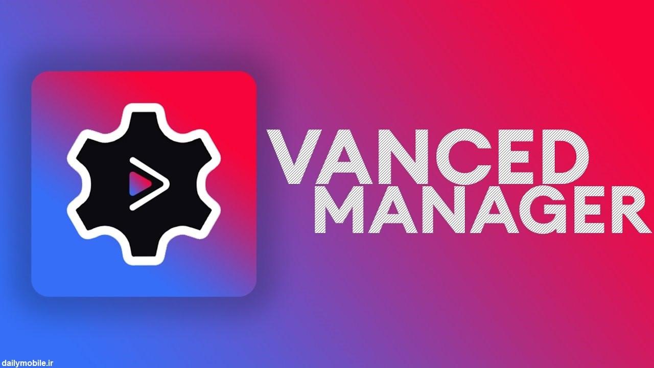 [عکس: Vanced-Manager.jpg]